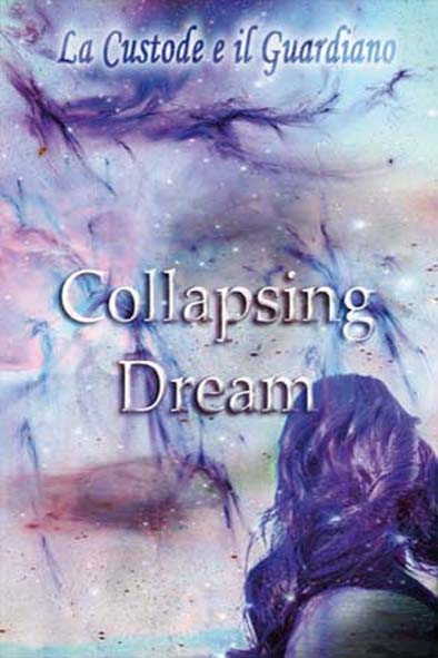 COLLAPSING DREAM